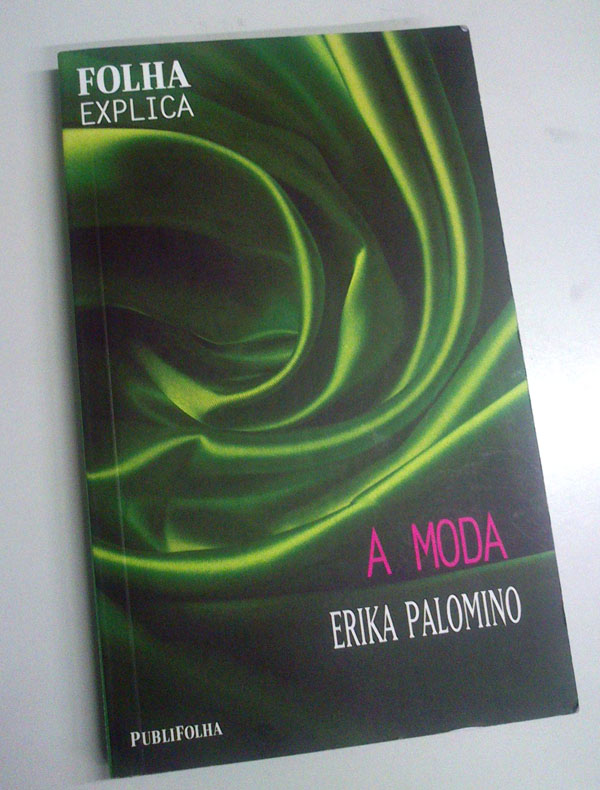 livro-a-moda-erika-palomino-folha-explica